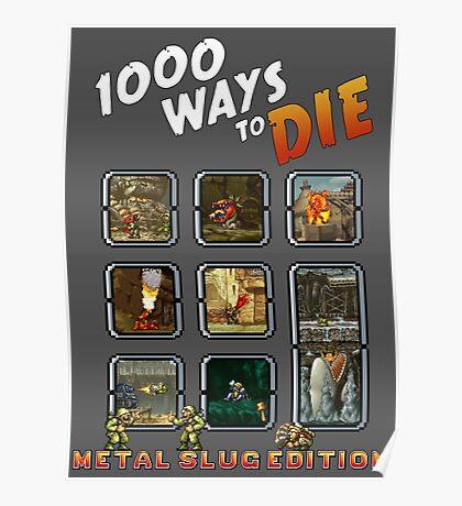 1000 ways to die - Metal Slug Edition Poster