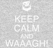 Keep Calm and WAAAGH! One Piece - Long Sleeve