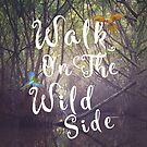 Walk on the wild side by mikath