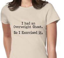 Overweight Ghost Exorcise Womens Fitted T-Shirt