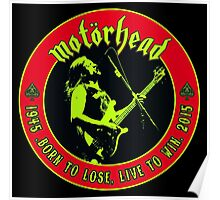 Motorhead (Born to lose) Colour 2 Poster