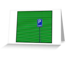 Taxi Please Greeting Card