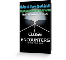 Close Encounters of the Pixel Kind Greeting Card