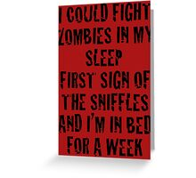 Zombies & Sniffles (Black) Greeting Card