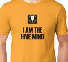 I Am The Hive Mind Unisex T-Shirt