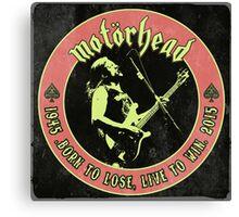 Motorhead (Born to lose) Vintage Canvas Print
