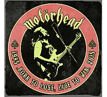 Motorhead (Born to lose) Vintage Photographic Print