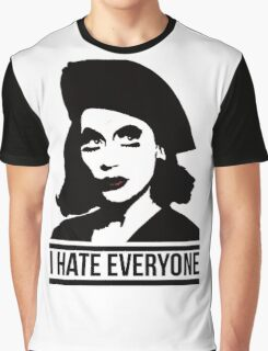 i hate everyone Graphic T-Shirt