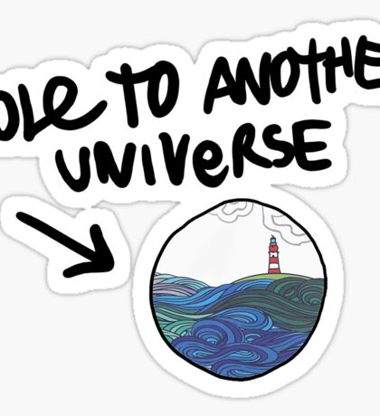 Hole To Another Universe Lighthouse Sticker