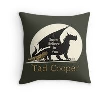 Galavant: I Super Believe In You Tad Cooper V2 Throw Pillow