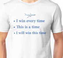 "Cabin Pressure - ""I win every time"" Unisex T-Shirt"
