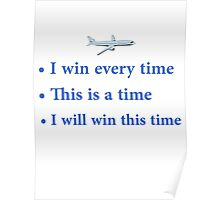 """Cabin Pressure - """"I win every time"""" Poster"""