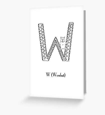 W is for Wombat Greeting Card
