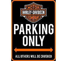 Harley - Parking Only Photographic Print