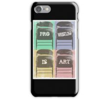 Pro Wrestling is Art (chairs) iPhone Case/Skin