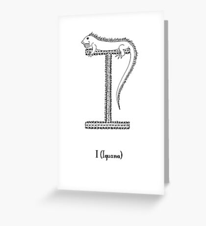 I is for Iguana Greeting Card