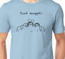 Triad Struggles Unisex T-Shirt