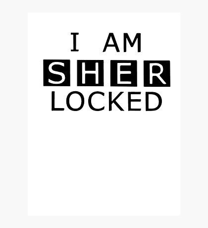 Sherlocked Photographic Print