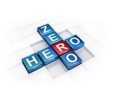 from zero to hero change and success Photographic Print