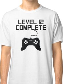 Level 12 Complete 12th Birthday Classic T-Shirt