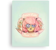 Better Late, Than Ugly - Pastel Goth Girl Canvas Print