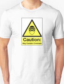PSA Criminals Inside Unisex T-Shirt