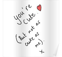 You're Cute... Poster