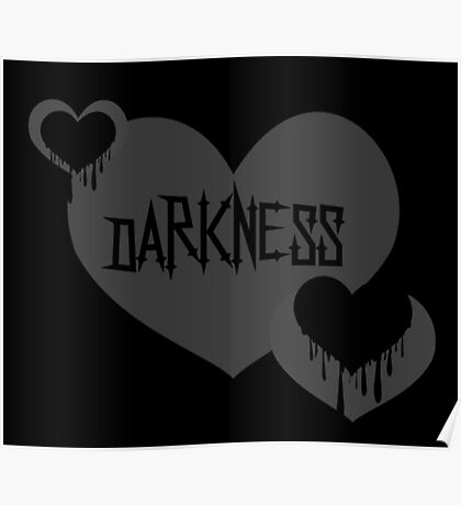 Darkness Heart - Grey and Black Poster