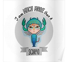 much more than a scorpio Poster