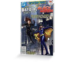BATGIRL BLACK WIDOW DC MARVEL  Greeting Card