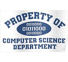 Property Of Computer Science Department T-Shirt Poster