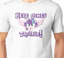 Here Comes Trouble! Unisex T-Shirt