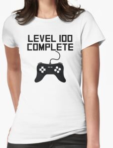 Level 100 Complete 100th Birthday Womens Fitted T-Shirt