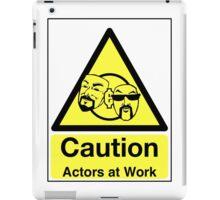 ACTORS AT WORK! iPad Case/Skin