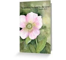 Our Hope- Genesis 18:14 Greeting Card