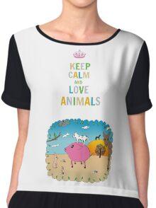Keep calm and love animals! Chiffon Top