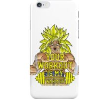 Your Workout Is My Warmup iPhone Case/Skin