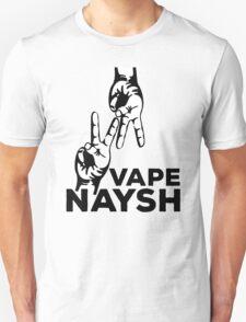 VAPE NAYSH Unisex T-Shirt
