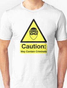 PSA Criminals Inside (Borderless) Unisex T-Shirt