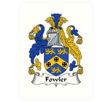 Fowler Coat of Arms / Fowler Family Crest Art Print