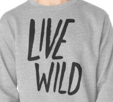 Live Wild Big Sur Pullover
