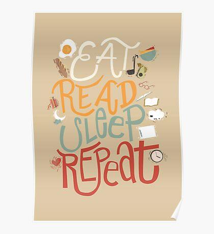 Eat, Read, Sleep, Repeat Poster