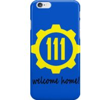 Welcome home! iPhone Case/Skin