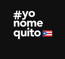 Yo No Me Quito #1 Unisex T-Shirt