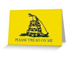 Please Tread On Me  Greeting Card