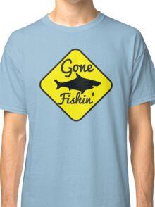 Gone Fishin FISHING sign with a SHARK Classic T-Shirt