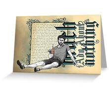 Shakespeare Much Ado About Nothing David Tennant Benedick Greeting Card