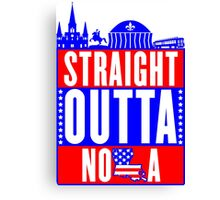 Red White & Blue Straight Outta NOLA Canvas Print