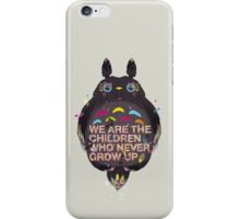 totoro we are the  children iPhone Case/Skin