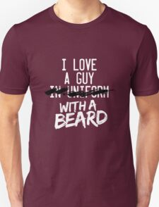 I love a guy in Uniform with a Beard T-Shirt